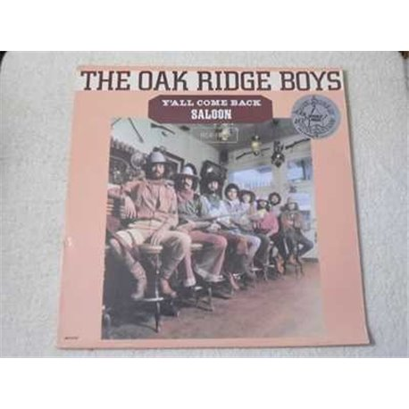 Oak Ridge Boys - Y'all Come Back Saloon LP Vinyl Record