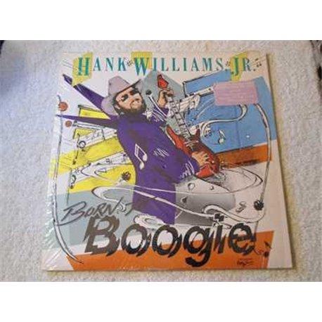 Hank Williams Jr - Born To Boogie LP Vinyl Record