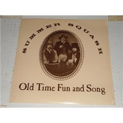 Summer Squash - Old Time Fun And Song