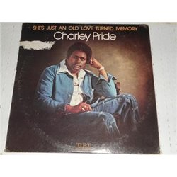 Charley Pride - Shes Just An Old Love Turned Memory LP