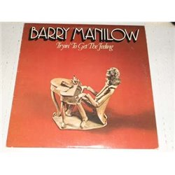 Barry Manilow - Trying To Get The Feeling Vinyl LP For Sale
