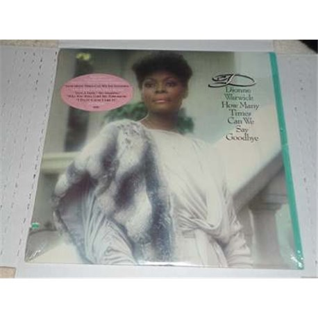 Dionne Warwick - How Many Times Can We Say Goodby Lp For Sale