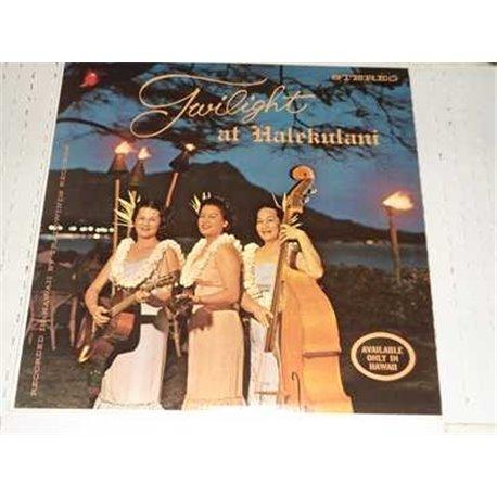 The Halekulani Girls - Twilight At Halekulani Vinyl LP For Sale