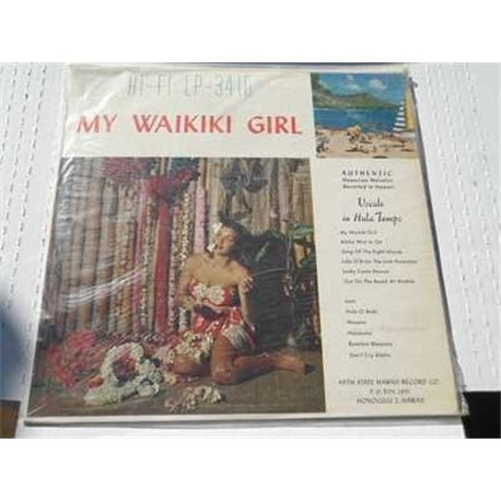 My Waikiki Girl - Authentic Hawaiian Melodies Vinyl LP For Sale