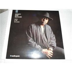 Mighty Sam McClain - Give It Up To Love 180g Vinyl LP For Sale