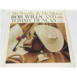 Bob Wills And Tommy Duncan - Mr Words And Mr Music Vinyl LP For Sale