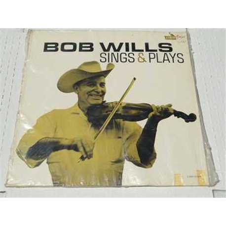 Bob Wills, Sings And Plays Vinyl LP Record For Sale