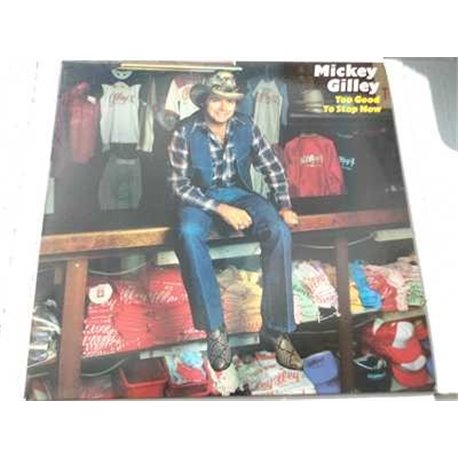 Mickey Gilley - Too Good To Stop Now Vinyl LP For Sale