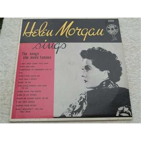 Helen Morgan - Sings The Songs She Made Famous Vinyl LP For Sale