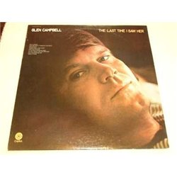 Glen Campbell - The Last Time I Saw Her LP For Sale