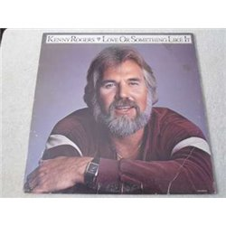 Kenny Rogers - Love Or Something Like It LP Vinyl Record For Sale
