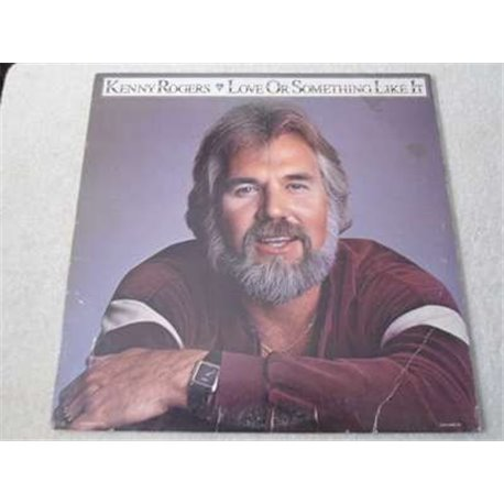 Kenny Rogers, Love Or Something Like It LP For Sale