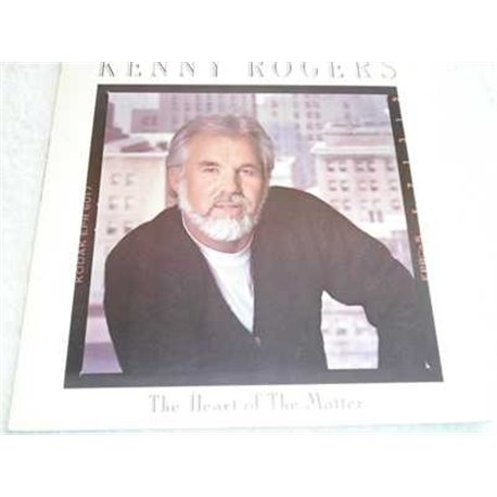Kenny Rogers - The Heart Of The Matter LP For Sale