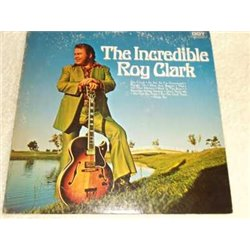 Roy Clark - The Incredible Roy Clark Vinyl LP For Sale