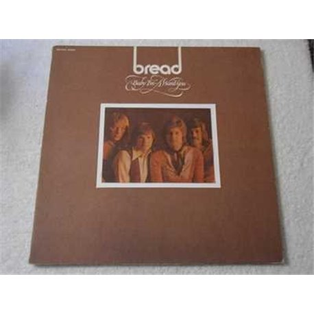Bread - Baby Im A Want You Vinyl LP For Sale
