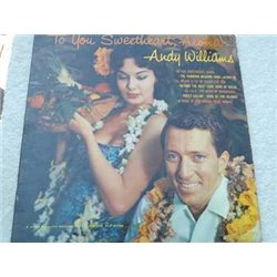 Andy Williams - To You Sweetheart Aloha Vinyl LP For Sale