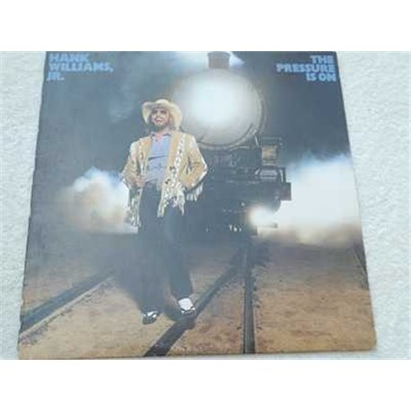 Hank Williams Jr - The Pressure Is On Vinyl LP For Sale
