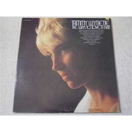 Tammy Wynette - The Ways To Love A Man LP Vinyl Record For Sale