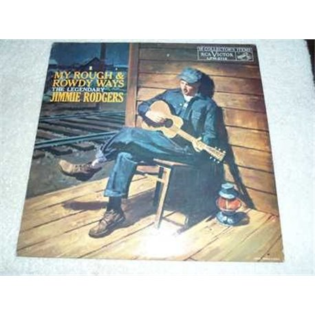 Jimmie Rodgers - My Rough and Roudy Ways Vinyl LP Record For Sale
