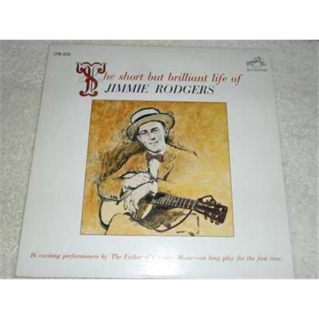 Jimmie Rodgers - The Short But Brilliant Life Of Vinyl LP For Sale
