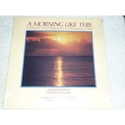 A Morning Like This - A Musical Of The Resurrected Christ Vinyl LP Record For Sale