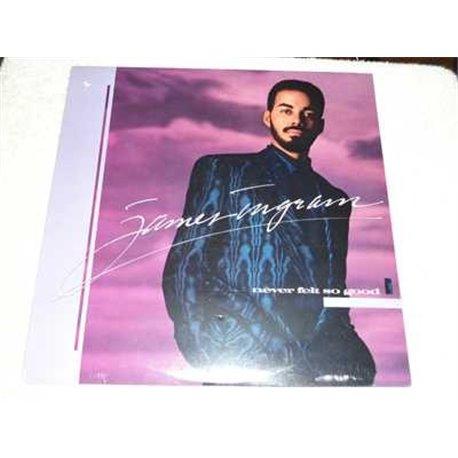 James Ingram - Never Felt So Good Vinyl LP Record For Sale
