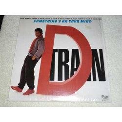 D Train - Somethings On Your Mind Vinyl LP Record For Sale