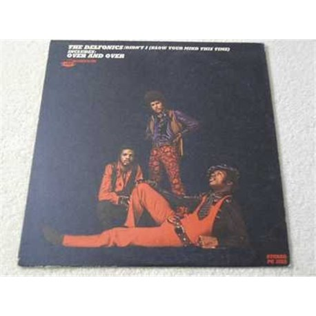 The Delfonics - Didnt I Blow Your Mind This Time Vinyl Record For Sale