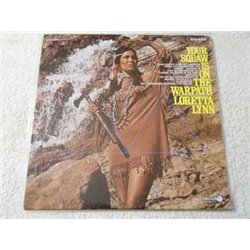 Loretta Lynn - Your Squaw Is On The Warpath Vinyl LP Record For Sale