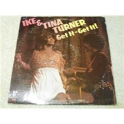 Ike & Tina Turner - Get It - Get It! Vinyl LP Record For Sale