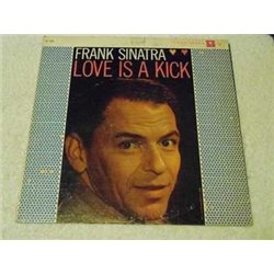 Frank Sinatra - Love Is A Kick Vinyl LP Record For Sale