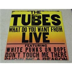 The Tubes - What Do You Want From Live Vinyl LP Record For Sale