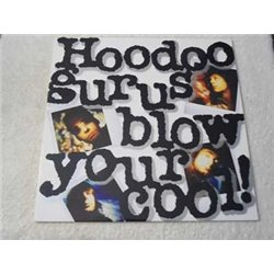 Hoodoo Gurus - Blow Your Cool ! Vinyl LP Record For Sale