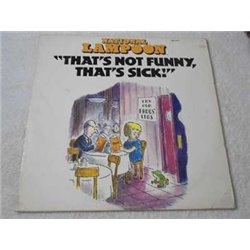 National Lampoon - That's Not Funny That's Sick Vinyl LP Record For Sale