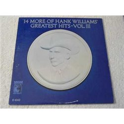 Hank Williams - 14 More Of Hank Williams Greatest Hits Vol. 3 Vinyl LP Record For Sale
