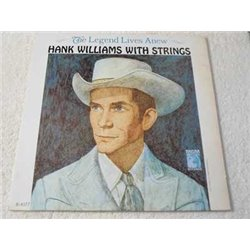 Hank Williams With Strings - The Legend Lives Anew Vinyl LP Record For Sale