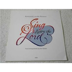 Kurt Kaiser - Sing Before The Lord LP Vinyl Record For Sale