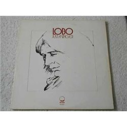 Lobo - Just A Singer LP Vinyl Record For Sale
