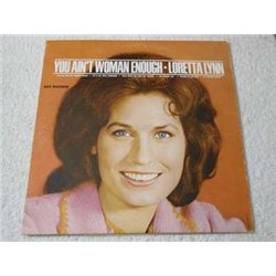 Loretta Lynn - You Ain't Woman Enough LP Vinyl Record For Sale