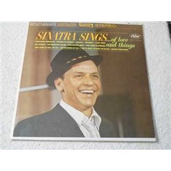 Frank Sinatra - Sinatra Sings Of love And Things LP Vinyl Record For Sale