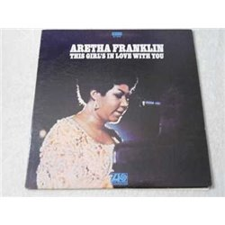 Aretha Franklin - This Girl's In Love With You LP Vinyl Record For Sale