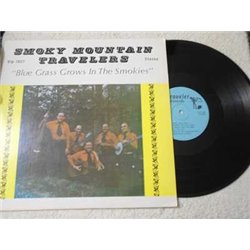 Smoky Mountain Travelers - Blue Grass Grows In The Smokies SIGNED LP Vinyl Record For Sale