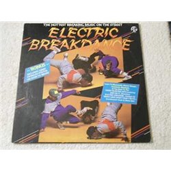 Electric Breakdance - The Hottest Breaking Music On The Street LP Vinyl Record For Sale