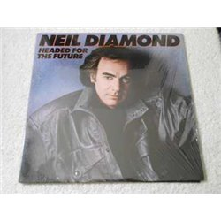 Neil Diamond - Headed For The Future LP Vinyl Record For Sale