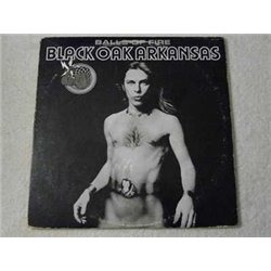 Black Oak Arkansas - Balls Of Fire LP Vinyl Record For Sale