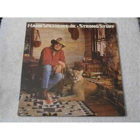 Hank Williams Jr - Strong Stuff LP Vinyl Record For Sale