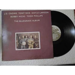 J.D. Crowe - The Bluegrass Album LP Vinyl Record For Sale