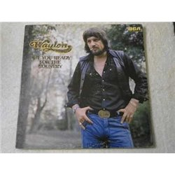 Waylon Jennings - Are You Ready For The Country LP Vinyl Record For Sale