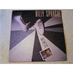 Billy Sprague - What A Way To Go LP Vinyl Record For Sale