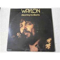 Waylon Jennings - Dreaming My Dreams LP Vinyl Record For Sale